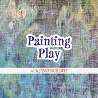 Painting Play art workshop with Jenni Doherty