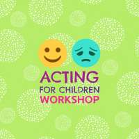 BSS22 Acting for Children - Building a Character
