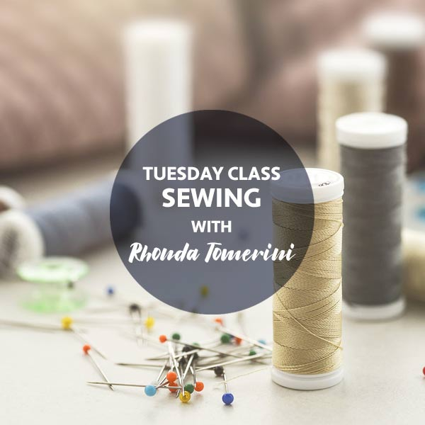 STAT2 Tuesday Classes Sewing with Rhonda