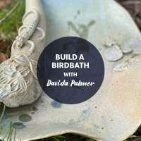 STAT2 Build a Birdbath with Davida Palmer - Pottery -FULL