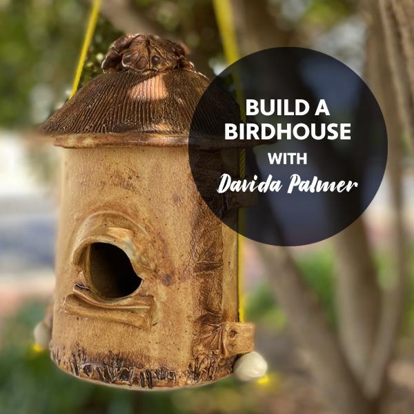 STAT2 Build a Birdhouse with Davida Palmer - Pottery