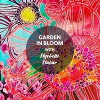 STAT2 Garden in Bloom with Mychelle Mahar - FULL