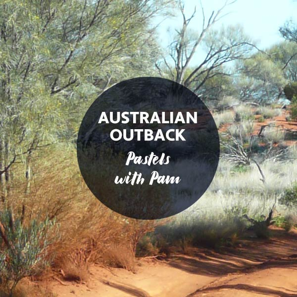 Australian Outback- Pastels with Pam