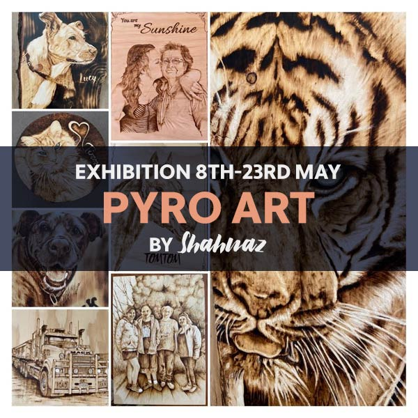 Exhibition: Pyro Art by Shahnaz
