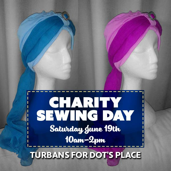 Charity Sewing Day - Turbans for Dots Place