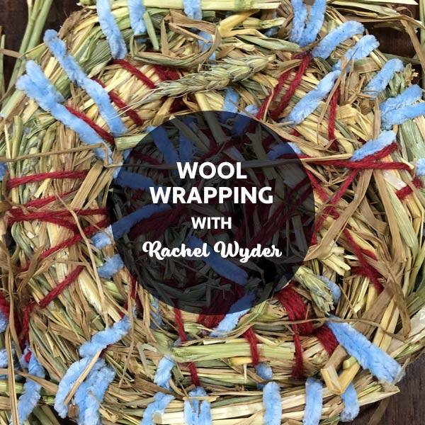 SHP2 Wool Wrapping with Rachel Wyder