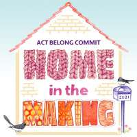 Act Belong Commit - Home in the Making Members' Exhibition