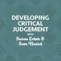 BSS22: Developing Critical Judgement