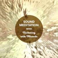BSS22: Sound Meditation #1
